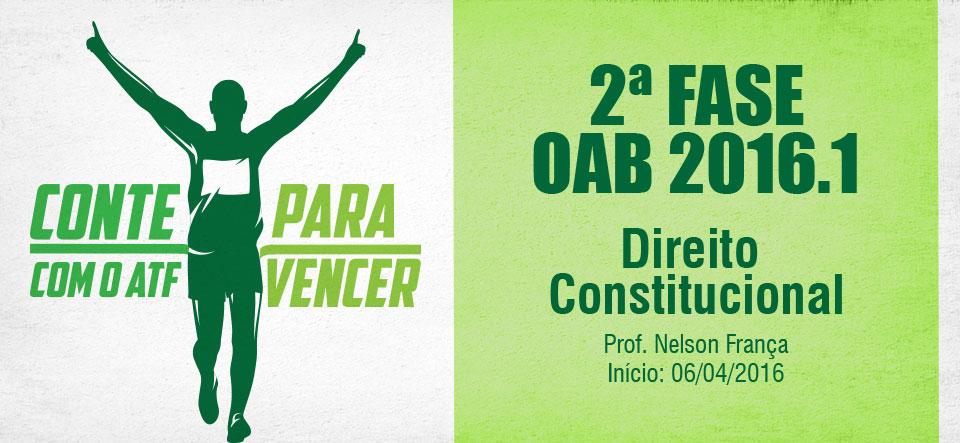 2ª Fase OAB 2016.1 Direito Constitucional