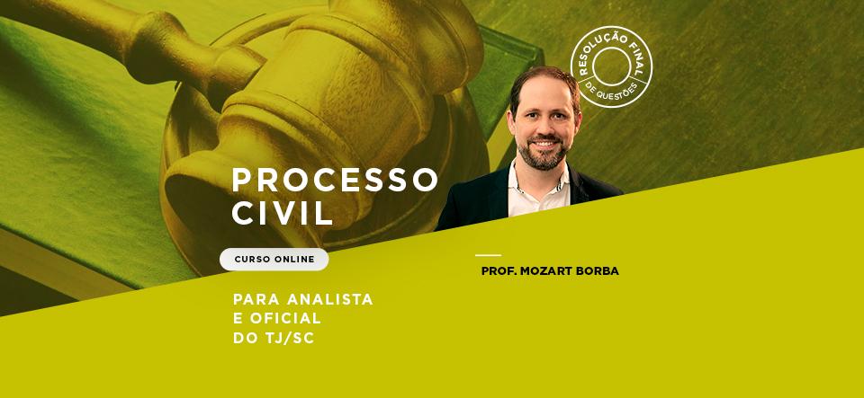 RESOLUÇÃO FINAL DE QUESTÕES DE PROCESSO CIVIL PARA ANALISTA E OFICIAL DO TJ/SC