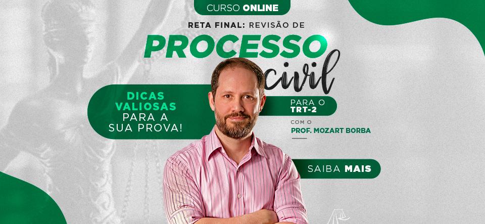 RETA FINAL: revisão de Processo Civil para o TRT-2