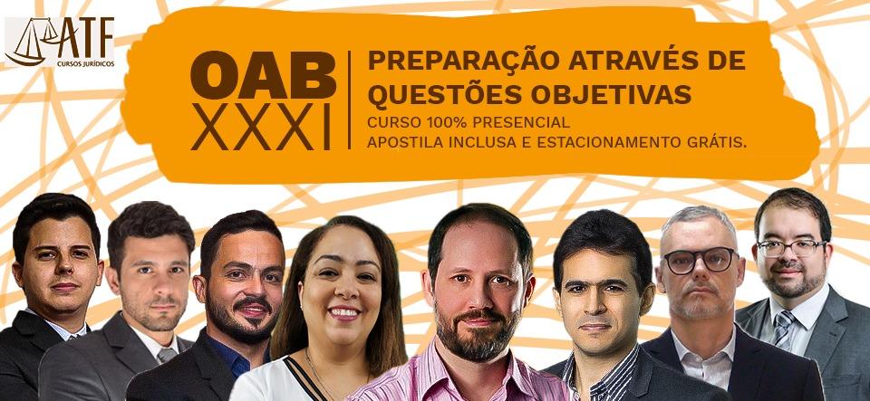 OAB XXXI: PREPARAÇÃO ATRAVÉS DE QUESTÕES OBJETIVAS