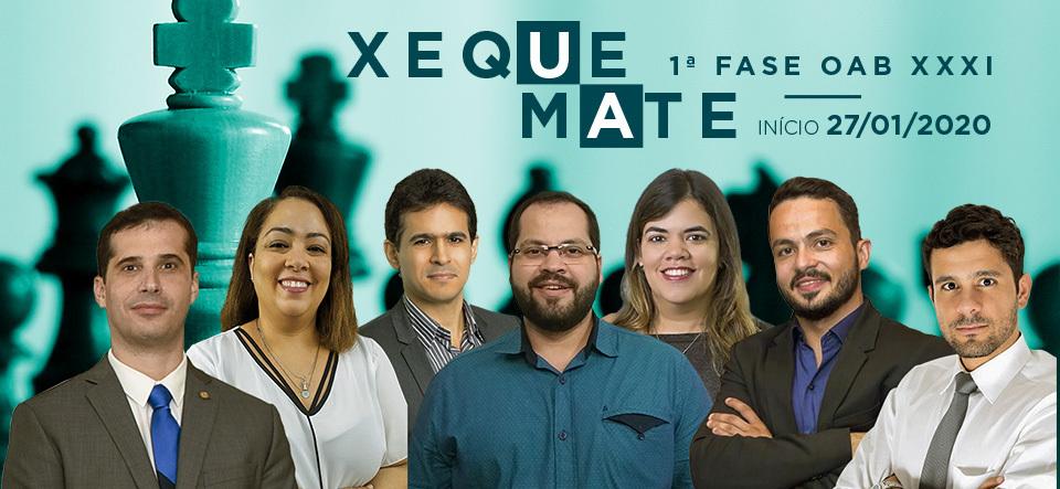 Xeque-Mate 1º Fase OAB xxxi Exame