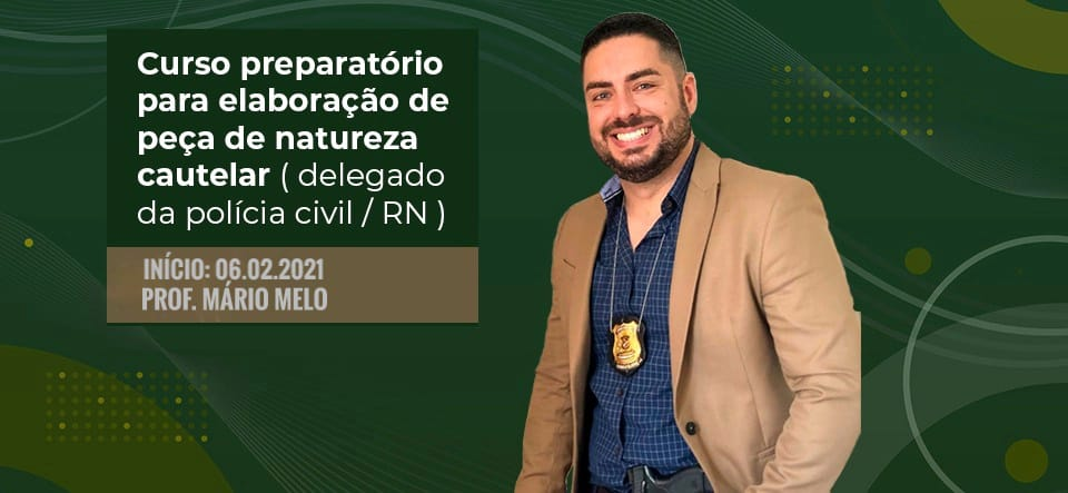 Delegado Civil - RN - Peças