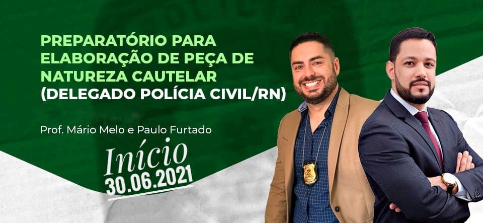 Delegado Civil - RN - Peças - turma 02